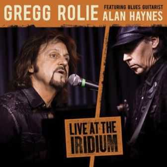 Gregg Rolie ft. Alan Haynes - Live at the Irridium 2012