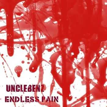 UncleBenz - Endless Pain (EP) (2013)