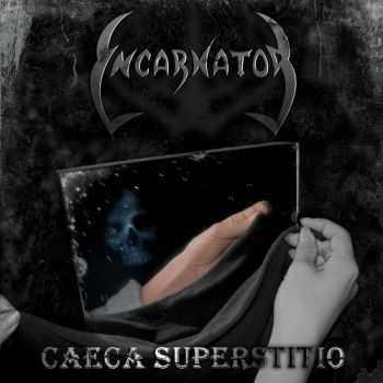 Incarnator - Caeca Superstitio (2013)