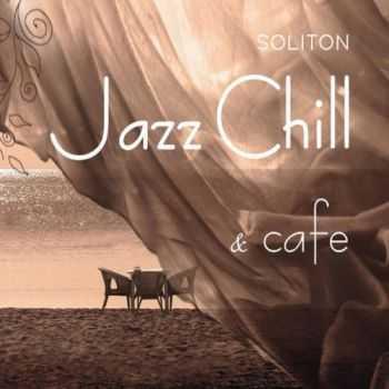 VA - Jazz Chill & Cafe (2013)