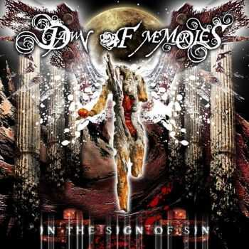 Dawn of Memories - In the Sign of Sin (2011)