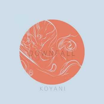 Koyani - Downfall (2013)