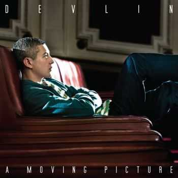 Devlin - A Moving Picture (iTunes Deluxe Edition) (2013)
