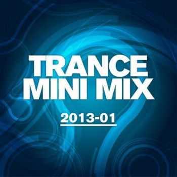 Trance Mini Mix 2013 - 01 (2013)