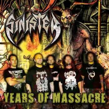 Sinister - Years Of Massacre (Compilation) (2013)