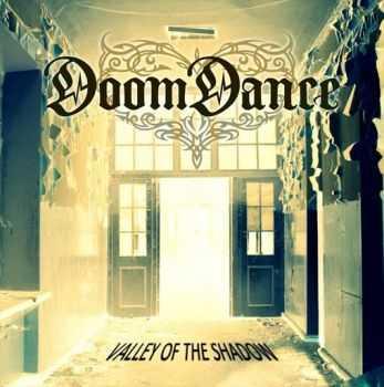 Doom Dance - Valley of the Shadow (2013)