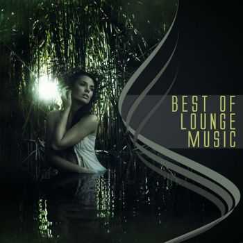 VA - Best Of Lounge Music (2013)