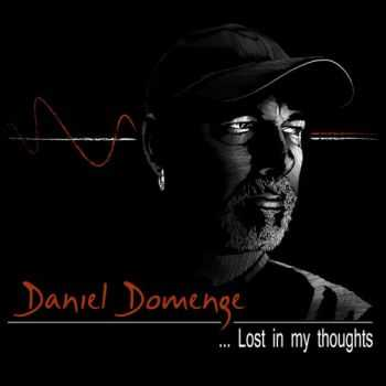 Daniel Domenge - Lost in My Thoughts (2013)