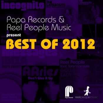 VA - Papa Records & Reel People Music Present Best of 2012 (2012)