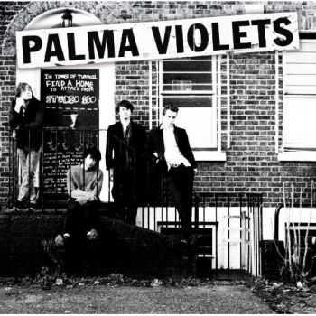 Palma Violets - 180 (2013)
