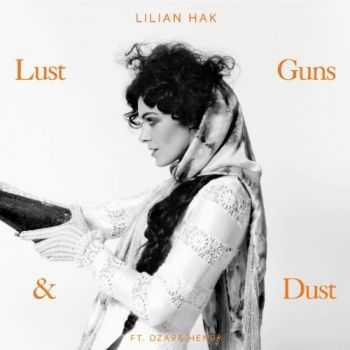 Lilian Hak - Lust Guns & Dust (2013)