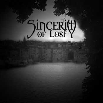 Sincerity Of Lost - ������ ������ [EP] (2012)