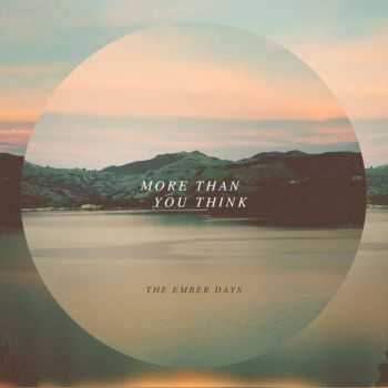 The Ember Days - More Than You Think (2013)