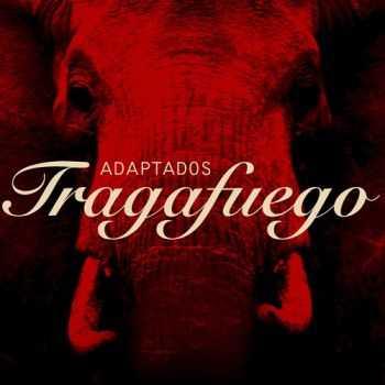 Adaptados - Tragafuego (2013)