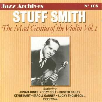 Stuff Smith - The Mad Genius Of The Violin Vol. 1 - Jazz Archives No. 108 (2001)