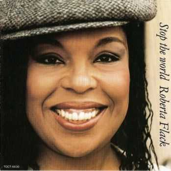 Roberta Flack - Stop the World [Japan] (1992) HQ