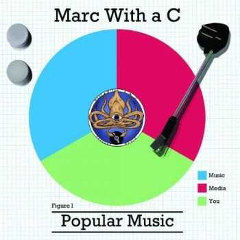 Marc With a C - Popular Music (2013)