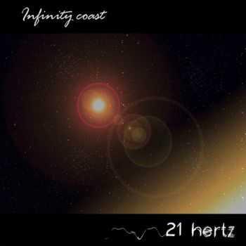 21 Hertz - Infinity Coast (2013)