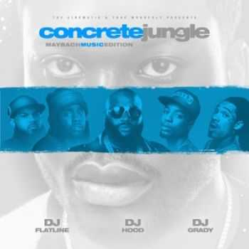 Maybach Music Group - Concrete Jungle 4 (2013)