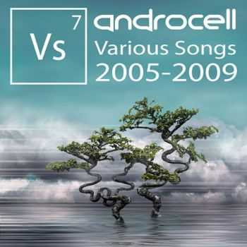 Androcell - Various Songs 2005​-​2009 (2013)