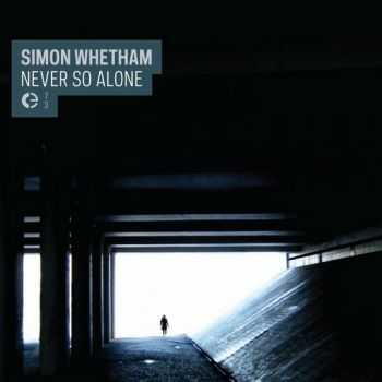 Simon Whetham - Never So Alone (2013)