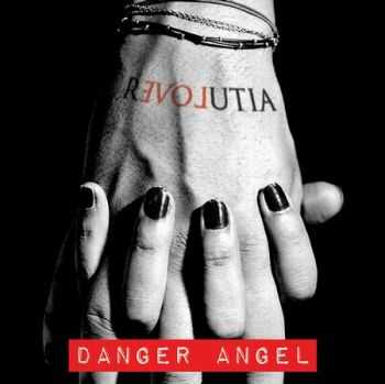 Danger Angel - Revolutia (2013)