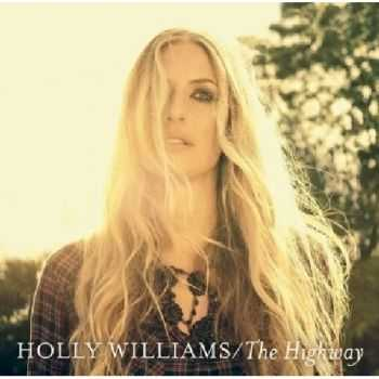 Holly Williams - The Highway (2013)