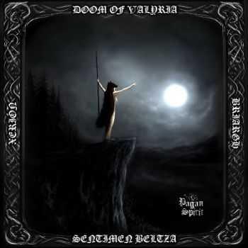 Briargh & Xerión & Sentimen Beltza & Doom Of Valyria - Pagan Spirit (2012)