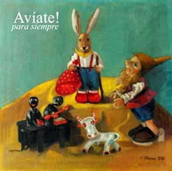 Avíate! - Para Siempre (2013)