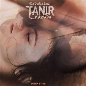 Tanir (Da Gudda Jazz) – Спасибо (Da Gudda prod.) (2013)
