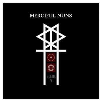 Merciful Nuns - Goetia V (2012)