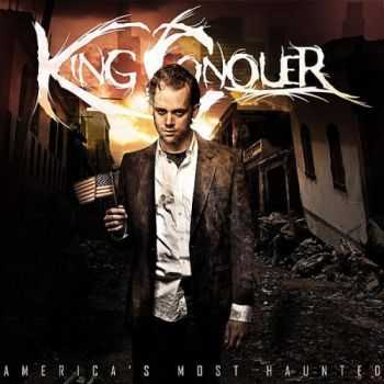 King Conquer - America's Most Haunted (2010)
