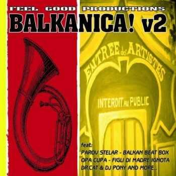 VA - Feel Good Productions Present: Balkanica, Vol. 2(2013)