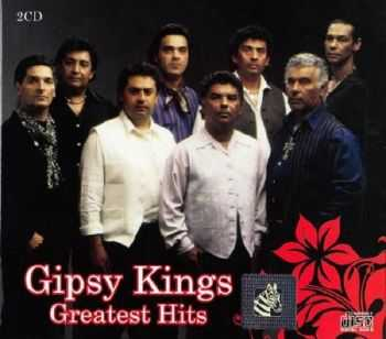 Gipsy Kings - Greatest Hits (2012)