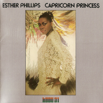 Esther Phillips - Capricorn Princess (1976) FLAC