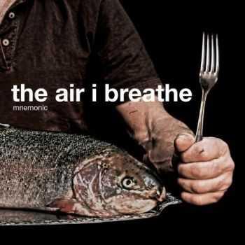 Mnemonic - The Air I Breathe (2013)