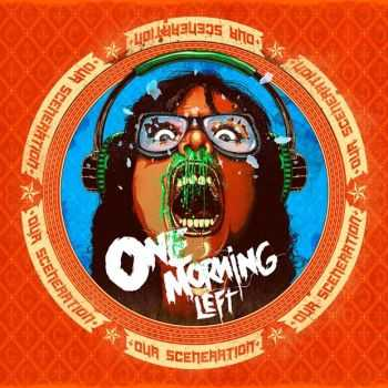 One Morning Left - Our Sceneration (Japan Edition) (2013)