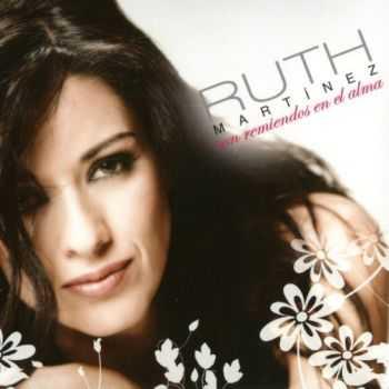 Ruth Martinez - Con Remiendos en el Alma (2013)