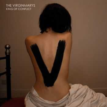 The Virginmarys - King of Conflict (iTunes Deluxe Version) (2013)