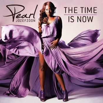 Pearl Jozefzoon - The Time Is Now (2013) Lossless