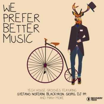 VA - We Prefer Better Music (2013)