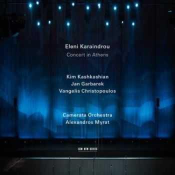 Eleni Karaindrou - Concert in Athens (2013) Lossless