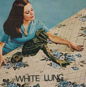 White Lung - White Lung 7'' (2012)