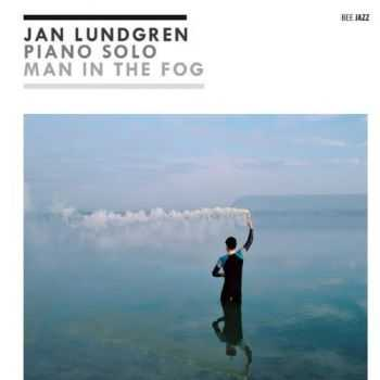 Jan Lundgren - The Man In The Fog (2013)
