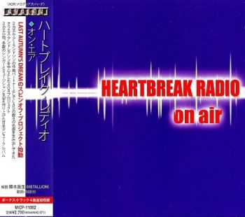 Heartbreak Radio - On Air [Japan Edition] (2013)