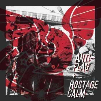 Hostage Calm & Anti-Flag - Split 7'' (2013)