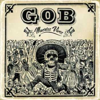 Gob - Muertos vivos [2007]