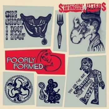 Swingin' Utters - Poorly Formed (2013)