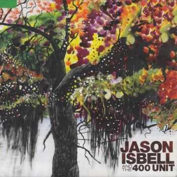 Jason Isbell & The 400 Unit - Jason Isbell & The 400 Unit (2009) HQ
