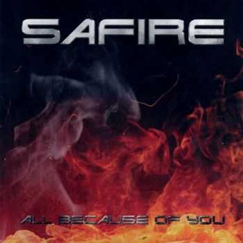 Safire - All Because Of You (2013)